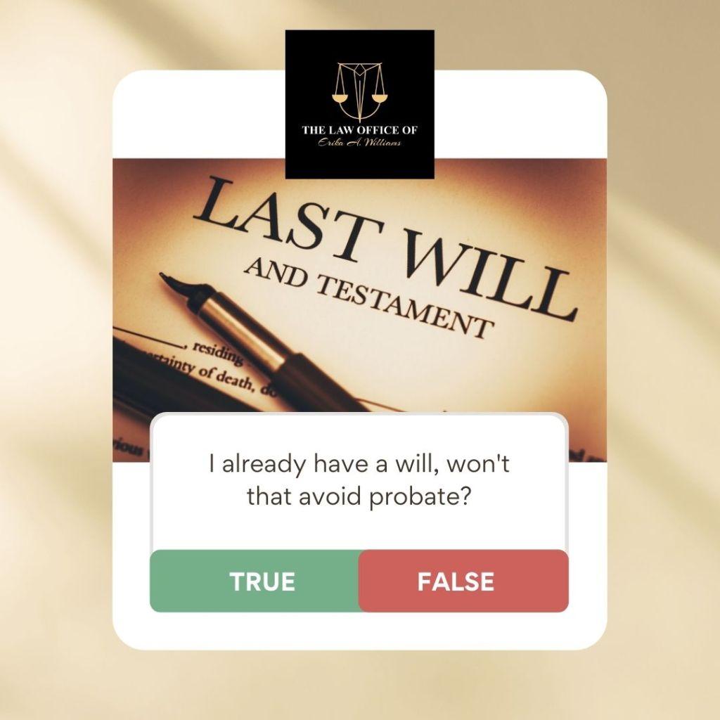 I Already Have a Will